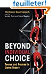 Beyond Individual Choice - Teams and...