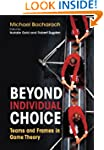 Beyond Individual Choice: Teams and F...