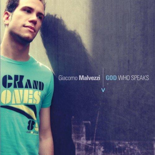 Giacomo Malvezzi - God Who Speaks (2010)