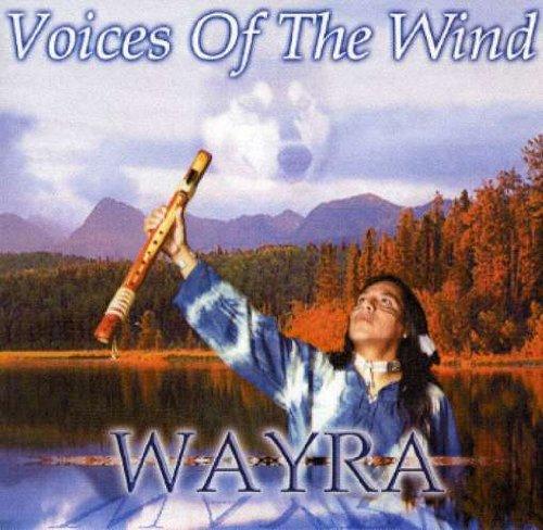 Wayra - Voices of the Wind - Zortam Music
