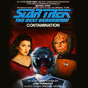 Star Trek: The Next Generation: Contamination (Adapted) Audiobook