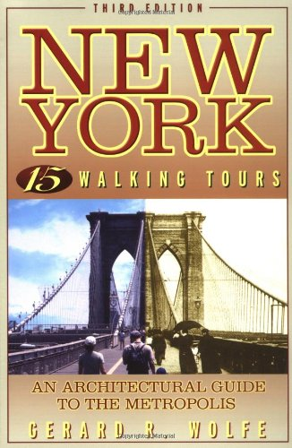 New York: 15 Walking Tours, An Architectural Guide To The Metropolis front-27283