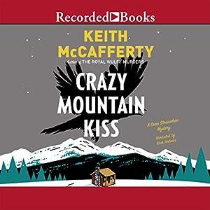 Crazy Mountain Kiss Audiobook