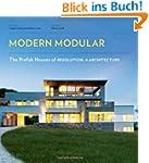 Modern Modular: The Prefab Houses of...
