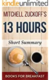 Mitchell Zuckoff's 13 Hours | The Inside Account of What Really Happened In Benghazi |: Short Summary