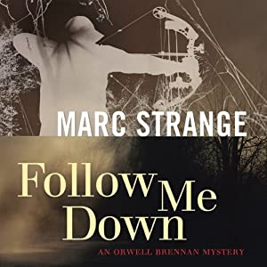 Follow Me Down | [Marc Strange]