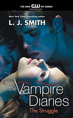 The Vampire Diaries 02. The Struggle. TV Tie-In