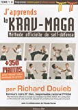 J'apprends le Krav-Maga : Méthode officielle de self-défense Tome 1