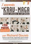 J'apprends le Krav-Maga : M�thode off...