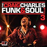 The Craig Charles Funk & Soul Club, Vol. 3 Various Artists