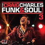 The Craig Charles Funk & Soul Club, V...