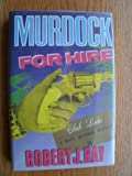 Murdock for Hire (0312001614) by Robert J. Ray
