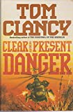 img - for Clear and Present Danger book / textbook / text book