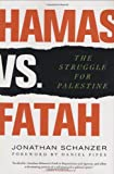 img - for Hamas vs. Fatah: The Struggle For Palestine book / textbook / text book