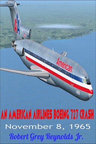 an-american-airlines-boeing-727-crash-november-8-1965-english-edition