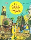 La casa que queria un sol (Spanish Edition)