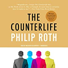 The Counterlife Audiobook by Philip Roth Narrated by Malcolm Hillgartner