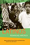 Latinos: Remaking America