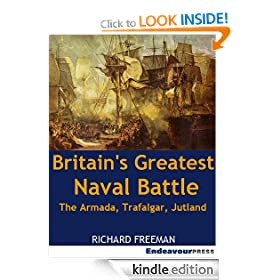 Britain's Greatest Naval Battle: The Armada, Trafalgar, Jutland