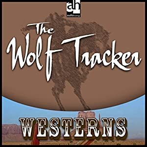 The Wolf Tracker Audiobook