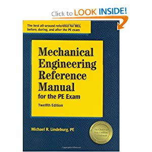 Mechanical Engineering Reference Manual for the PE Exam, 12th Edition by Michael R. Lindeburg