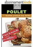 Poulets: 11 recettes presque trop faciles! (Alix et ses D�lices t. 3)