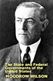 The State and Federal Governments of the United States: A Brief Manual for Schools and Colleges