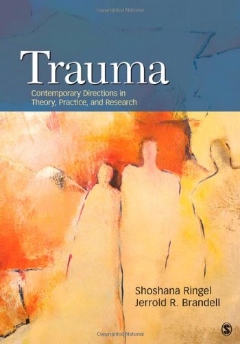 Trauma: Contemporary Directions in Theory, Practice, and...