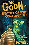 The Goon, Vol. 10: Death's Greedy Comeuppance (1595826432) by Powell, Eric