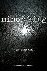 Minor King by Jim Mitchem ebook deal