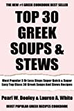 Most Popular 3 Or Less Steps Super Quick And Super Easy Top Class 30 Greek Soups And Stews Recipes