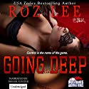 Going Deep Audiobook by Roz Lee Narrated by Abigail Cooper