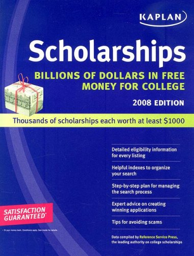Kaplan Scholarships 2008: Billions Of Dollars In Free Money For College front-961957