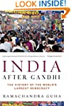 India After Gandhi: The History of th...