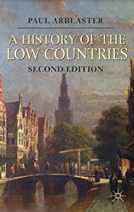 Download A History of the Low Countries (Palgrave Essential Histories) ebook