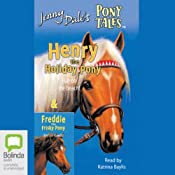 Henry the Holiday Pony & Freddie the Frisky Pony: Jenny Dale's Pony Tales | [Jenny Dale]