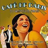 Cafe De Paris- 50 Grands Succes Francais Various Artists