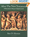 After the New Testament: A Reader in...