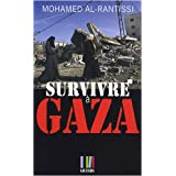 Survivre  Gazapar Mohamed Al-Rantissi
