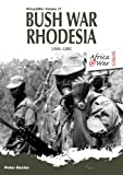Bush War Rhodesia 1966-1980 (Africa@war)