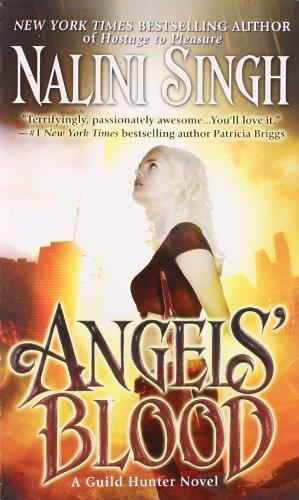 Image of Angels' Blood (Guild Hunter, Book 1)
