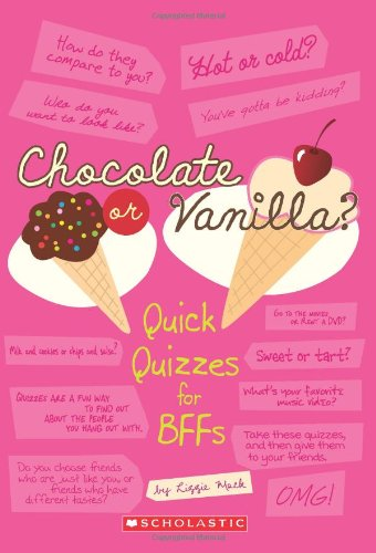 Chocolate Or Vanilla? (Quick Quizzes for Bff'S)