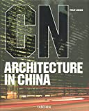 Architecture in China (German Edition) (3822852643) by Jodidio, Philip