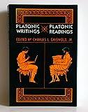 Platonic Writings/Platonic Readings