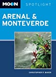 img - for Moon Spotlight Arenal & Monteverde book / textbook / text book