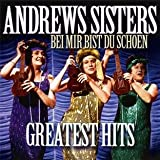 echange, troc The Andrew Sisters, The Andrew Sister'S - Greatest Hits