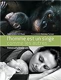 echange, troc Emmanuelle Grundmann - L'homme est un singe comme les autres