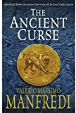 The Ancient Curse (0230744222) by Manfredi, Valerio Massimo