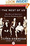 """The Rest of Us"": The Rise of America..."