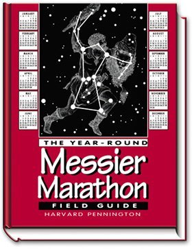 The Year-Round Messier Marathon Field Guide: With Complete Maps, Charts and Tips to Guide You to Enjoying the Most Famous List of Deep-Sky Objects (Messier Objects Chart compare prices)